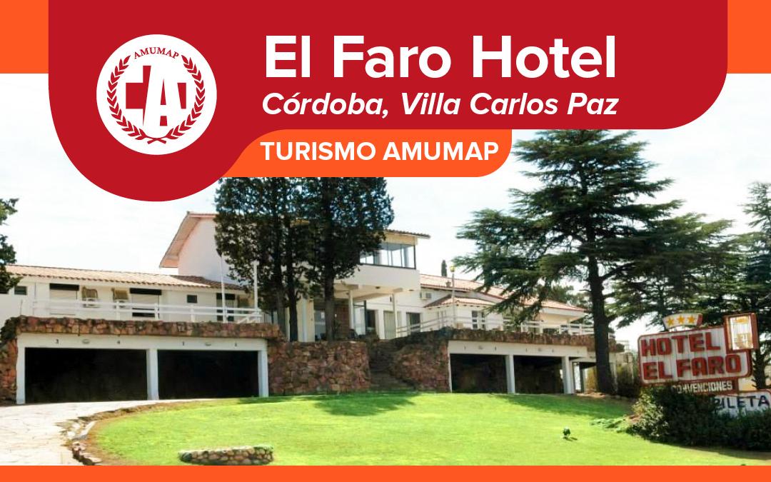 Turismo: 10% de descuento en Hotel El Faro, Córdoba