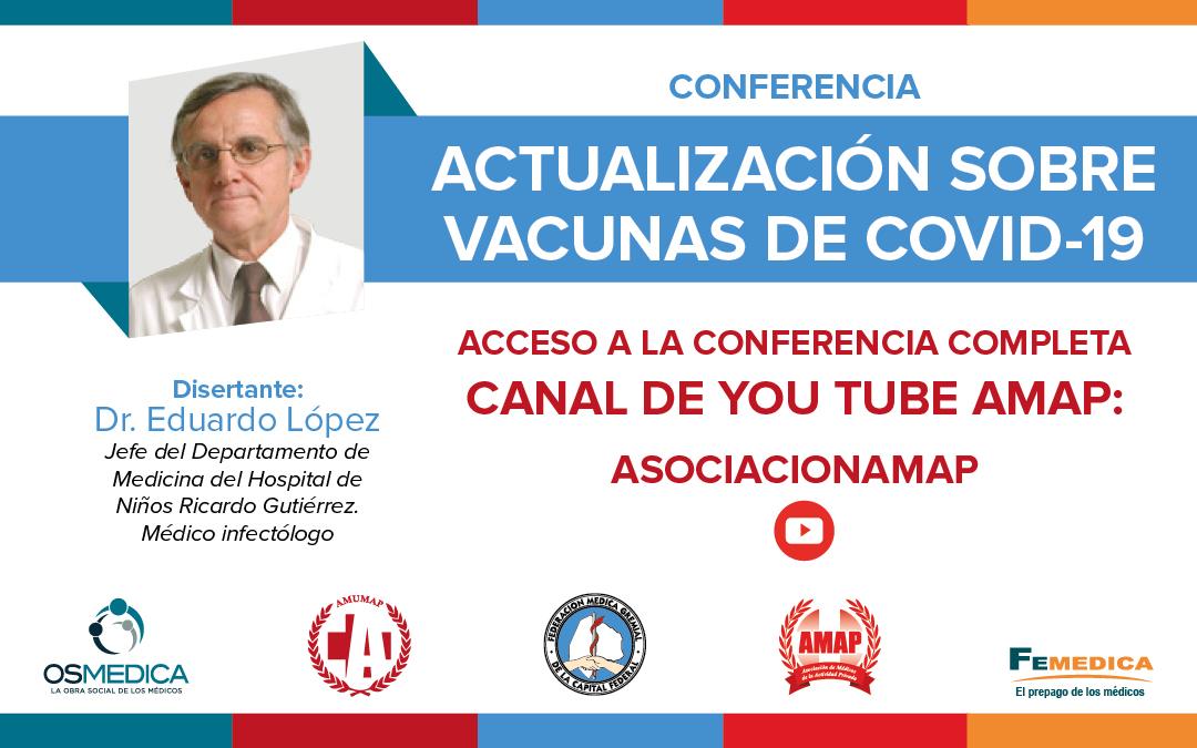 """Video de la segunda conferencia """"Actualización vacunas COVID-19"""""""